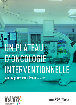 Un plateau d'oncologie interventionnelle unique en europe