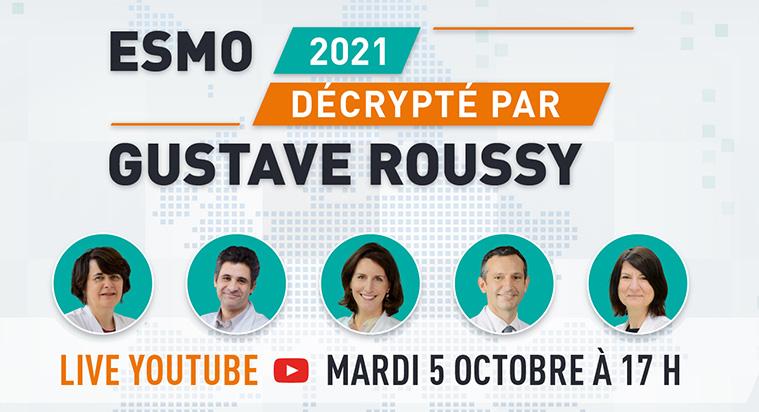 L'ESMO 2021 décrypté par les experts de Gustave Roussy