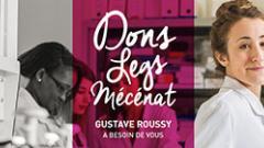 Faire un don à Gustave Roussy