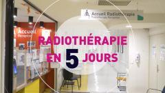 Radiothérapie en 5 jours