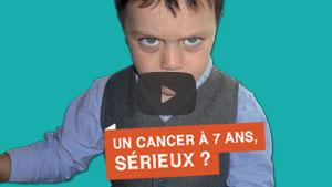 Video : La campagne Guérir le cancer de l'enfant