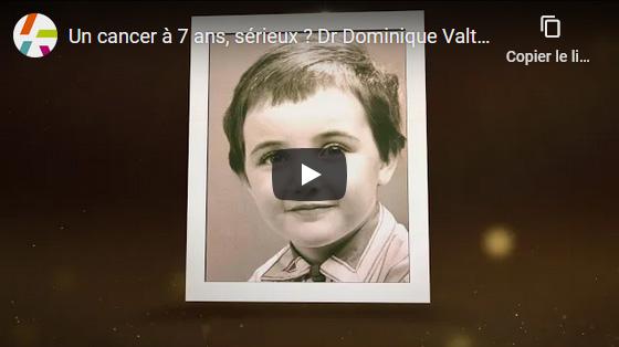 Un cancer à 7 ans, sérieux ? Dr Dominique Valteau-Couanet