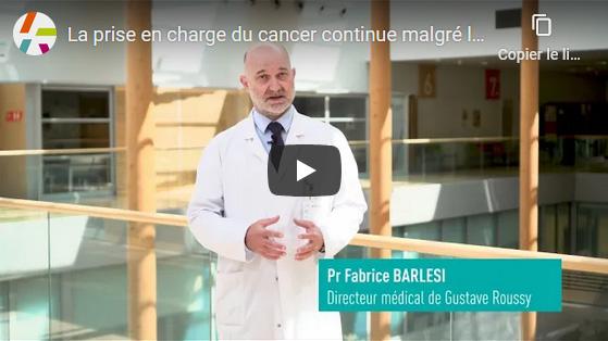 La prise en charge du cancer continue malgré la crise Covid-19 à Gustave Roussy