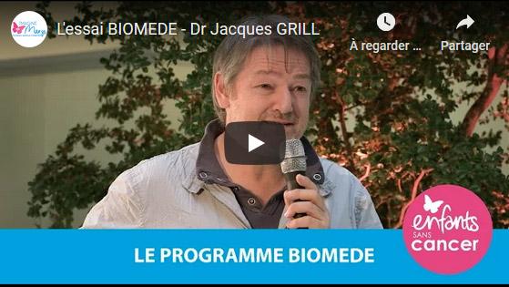 L'essai BIOMEDE - Dr Jacques GRILL
